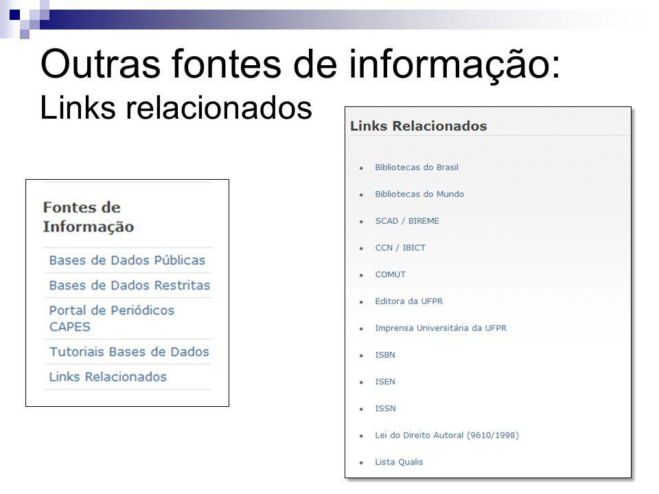 Outras fontes de informação: Links relacionados