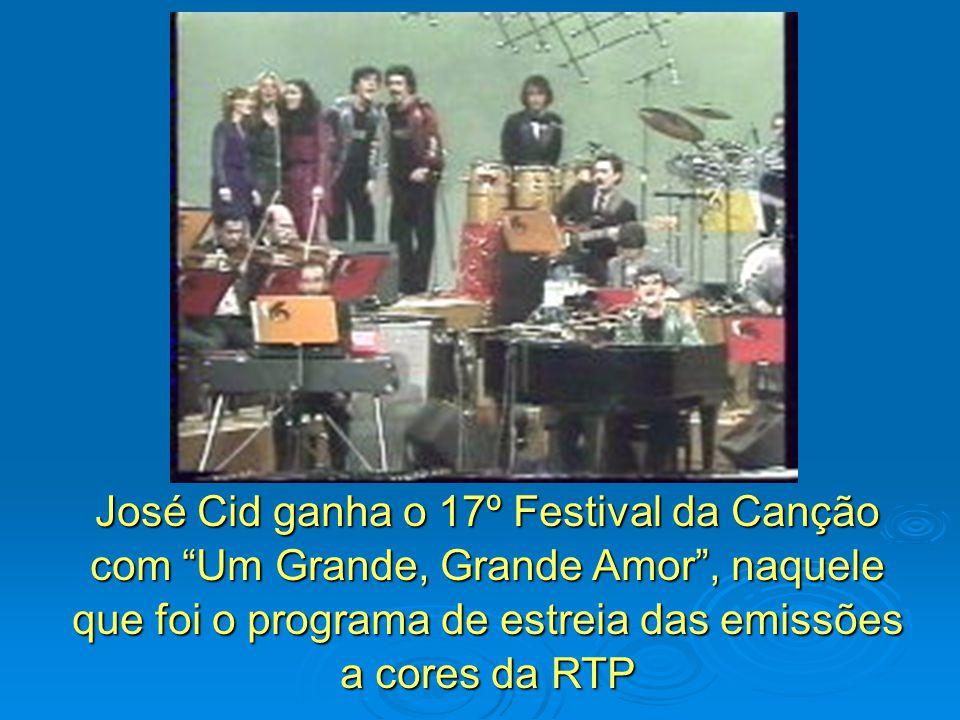 José Cid ganha o 17º Festival da Canção com Um Grande, Grande Amor, naquele que foi o programa de estreia das emissões a cores da RTP