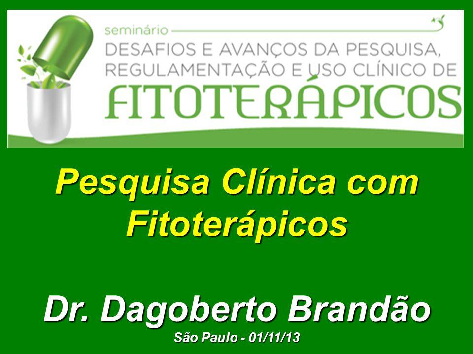 Pesquisa Clínica com Fitoterápicos Dr. Dagoberto Brandão São Paulo - 01/11/13