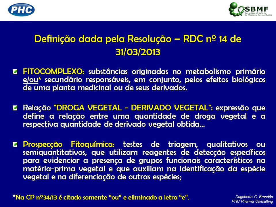 FITOCOMPLEXO: substâncias originadas no metabolismo primário e/ou* secundário responsáveis, em conjunto, pelos efeitos biológicos de uma planta medici