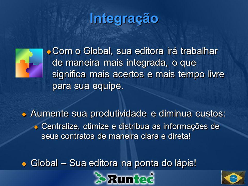 Integração Com o Global, sua editora irá trabalhar de maneira mais integrada, o que significa mais acertos e mais tempo livre para sua equipe.