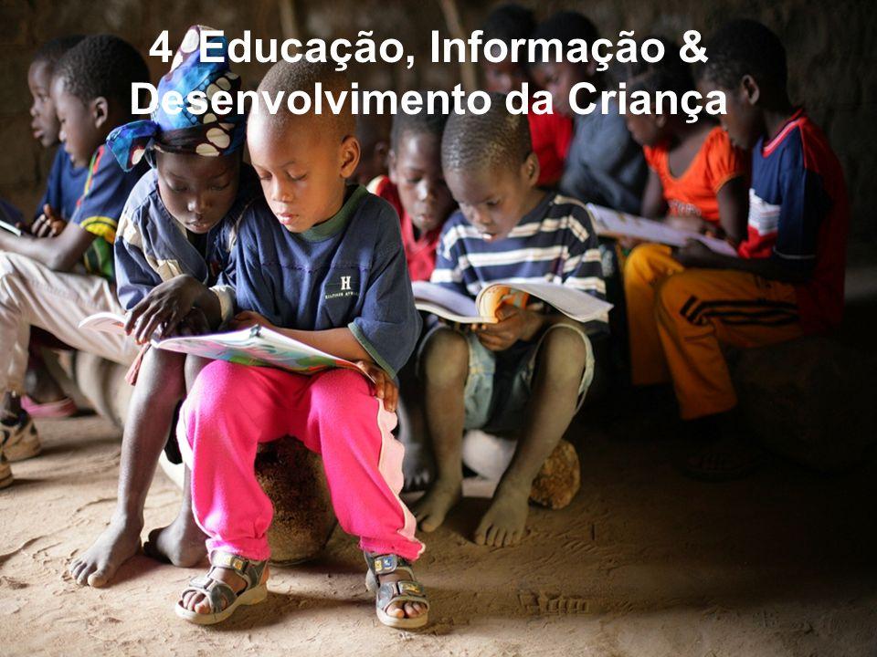 4. Educação, Informação & Desenvolvimento da Criança