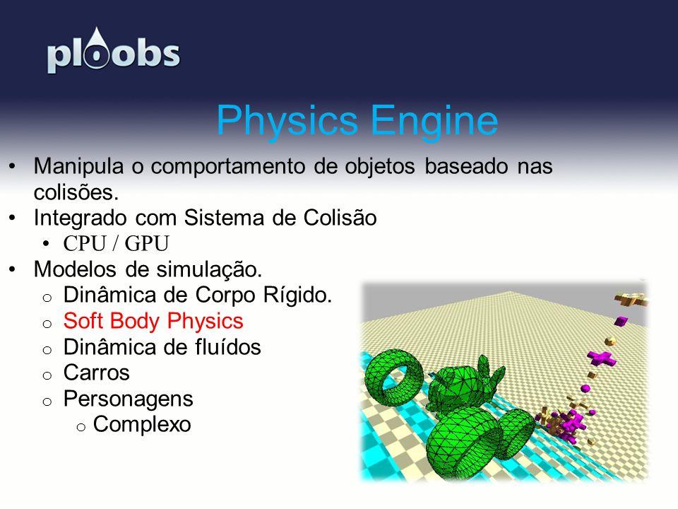 Page 7 Physics Engine Manipula o comportamento de objetos baseado nas colisões. Integrado com Sistema de Colisão CPU / GPU Modelos de simulação. o Din