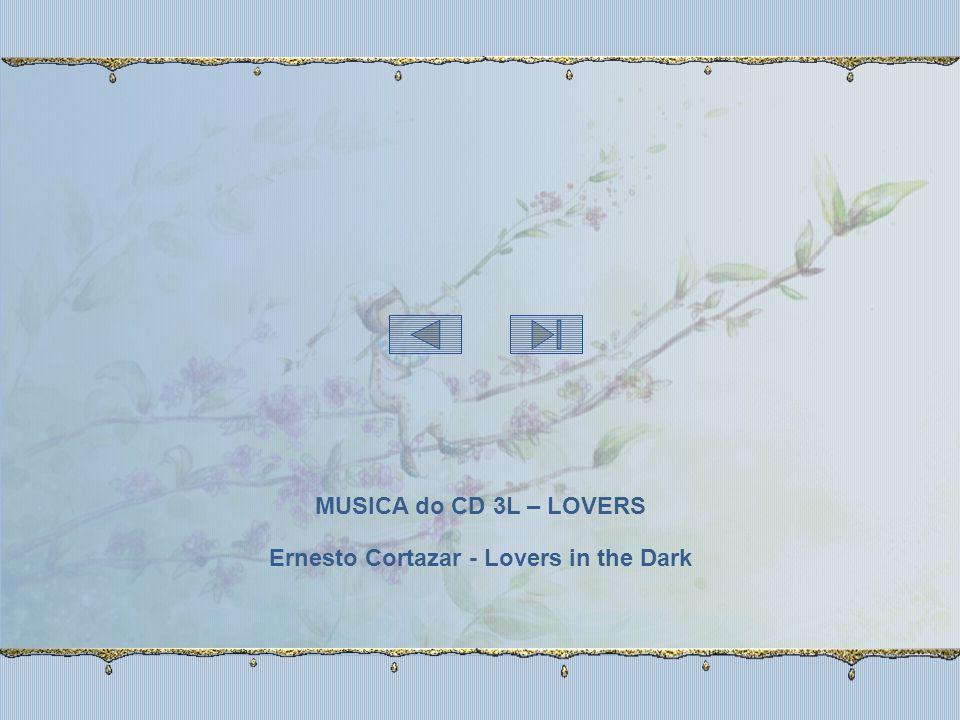 MUSICA do CD 3L – LOVERS Ernesto Cortazar - Lovers in the Dark
