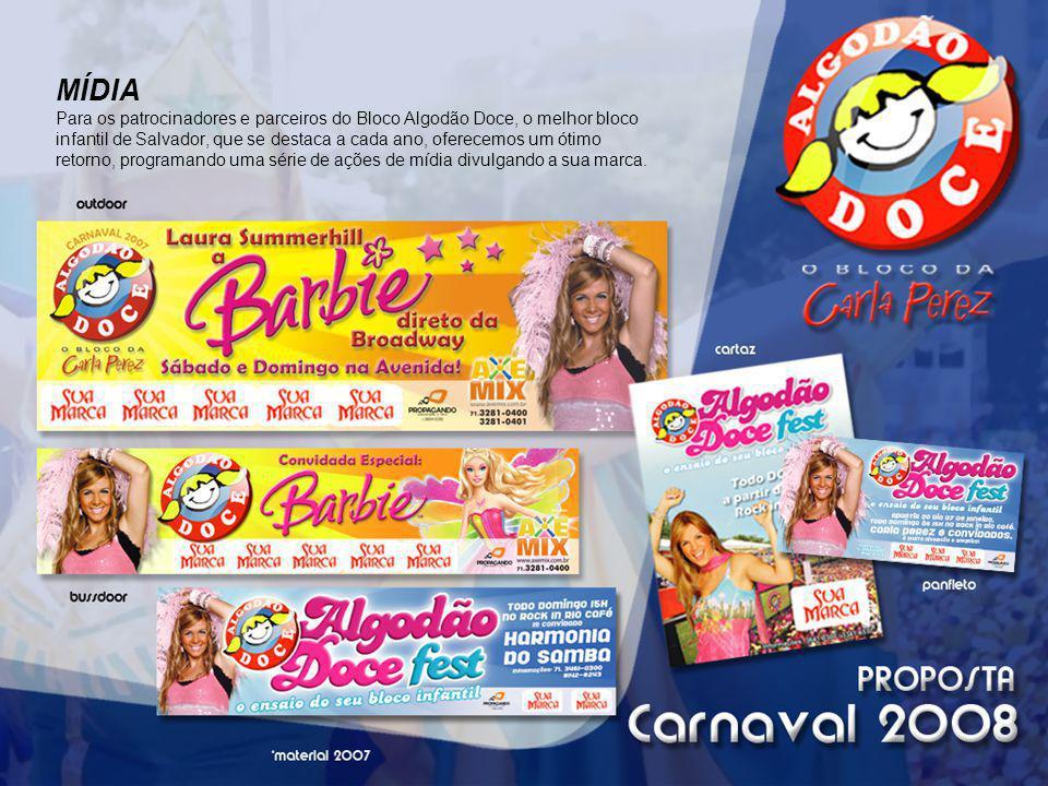 MÍDIA Para os patrocinadores e parceiros do Bloco Algodão Doce, o melhor bloco infantil de Salvador, que se destaca a cada ano, oferecemos um ótimo re