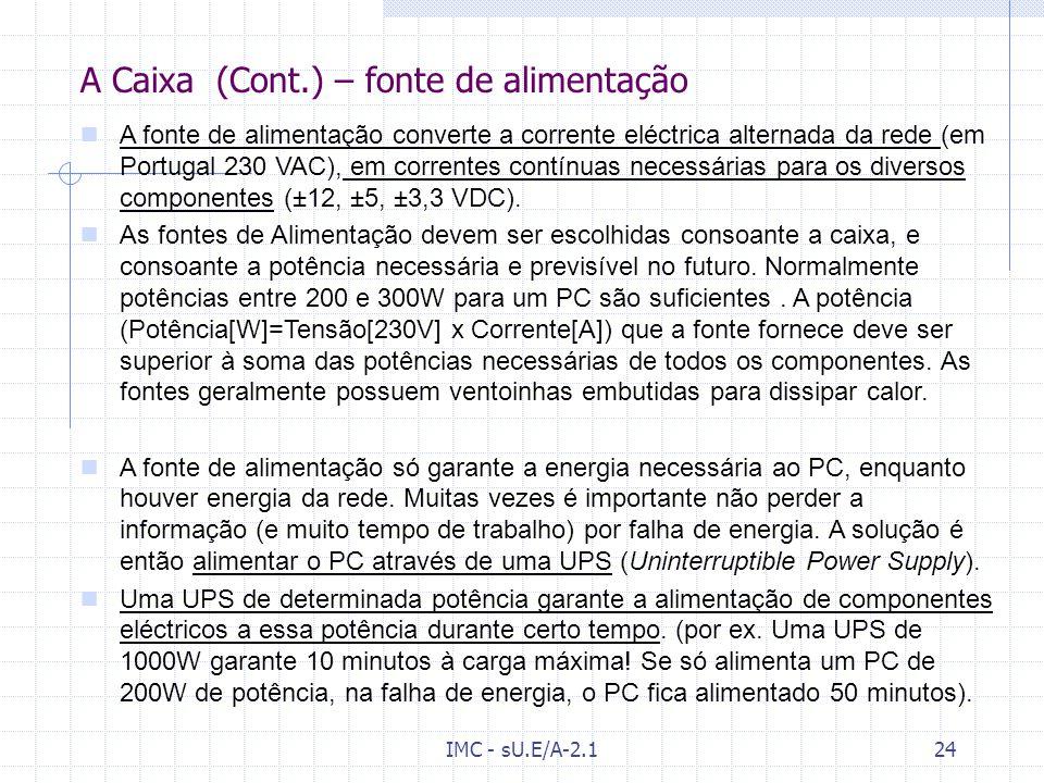 IMC - sU.E/A-2.123 A Caixa - (Cont.) - ATX
