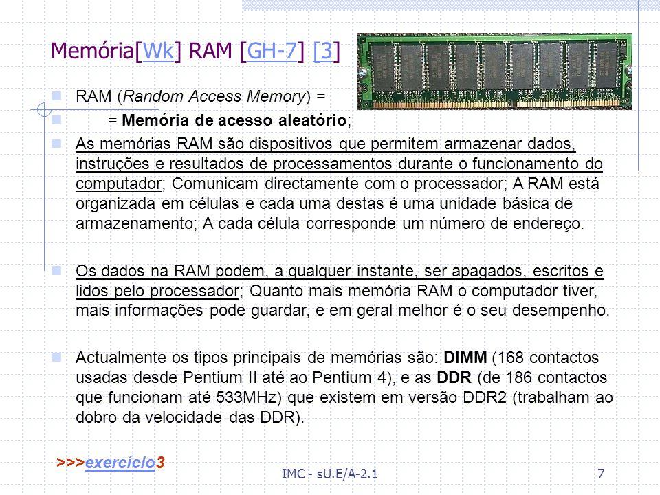 IMC - sU.E/A-2.16 Processadores da família INTEL [GH-3] [2]GH-3[2 Mostra-se abaixo a evolução e características principais dos microprocessadores da I