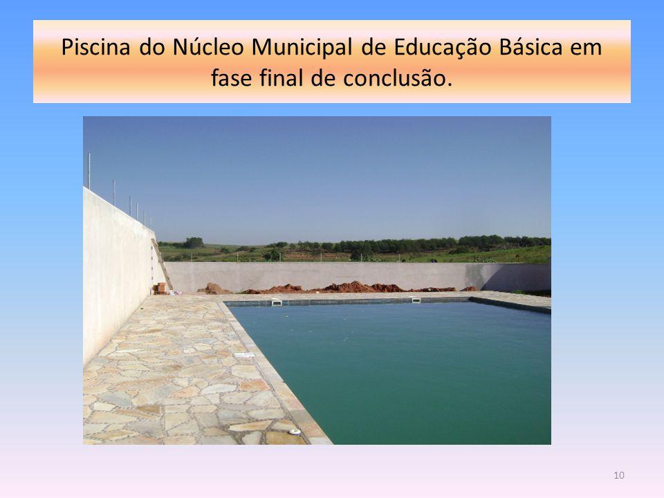 Piscina do Núcleo Municipal de Educação Básica em fase final de conclusão. 10