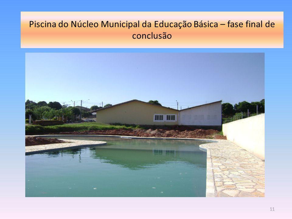 Piscina do Núcleo Municipal da Educação Básica – fase final de conclusão 11