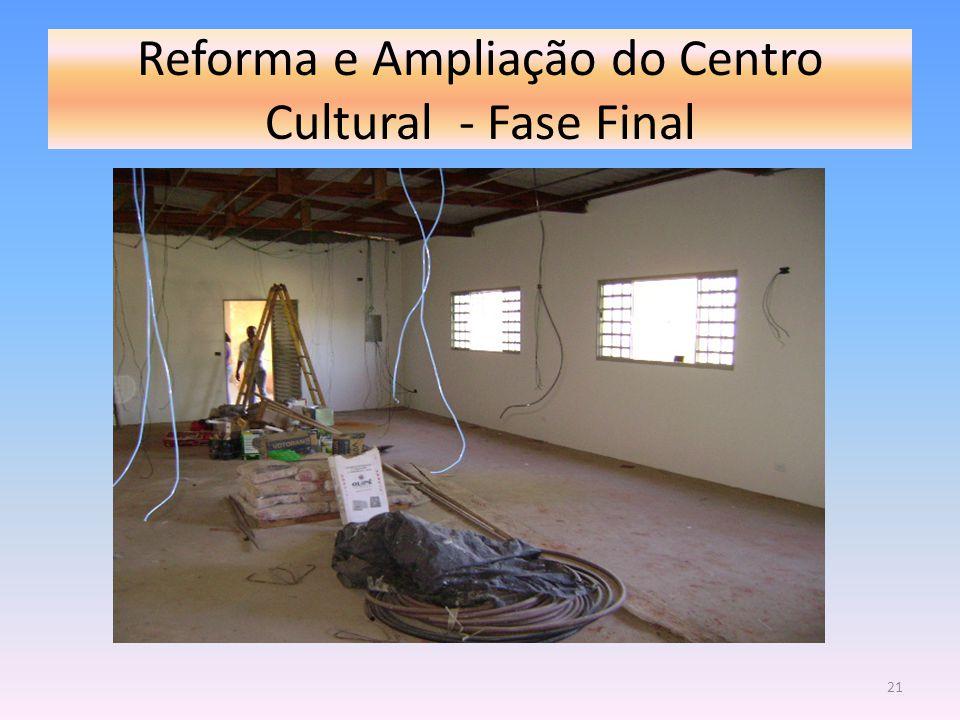 Reforma e Ampliação do Centro Cultural - Fase Final 21