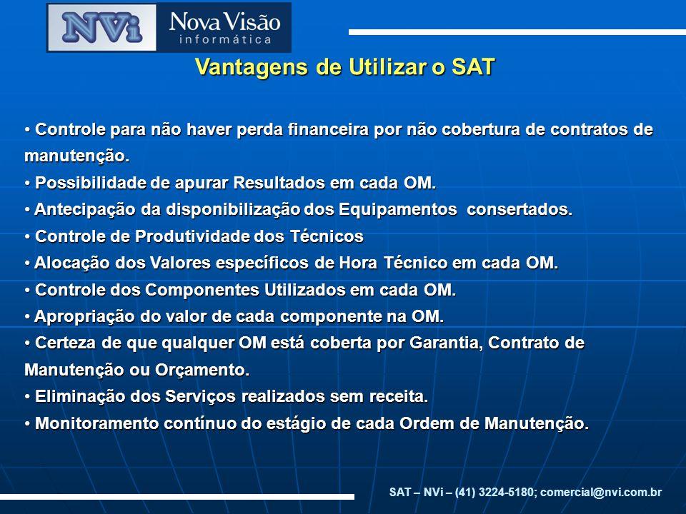 Vantagens de Utilizar o SAT Controle para não haver perda financeira por não cobertura de contratos de manutenção. Controle para não haver perda finan