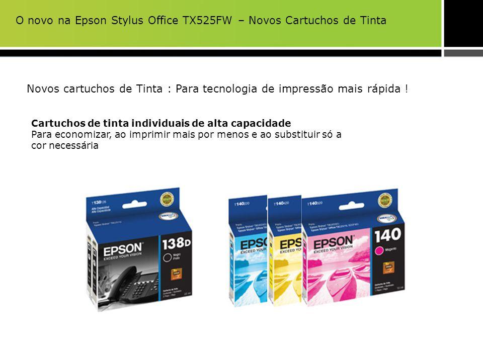 Novos cartuchos de Tinta : Para tecnologia de impressão mais rápida ! Cartuchos de tinta individuais de alta capacidade Para economizar, ao imprimir m