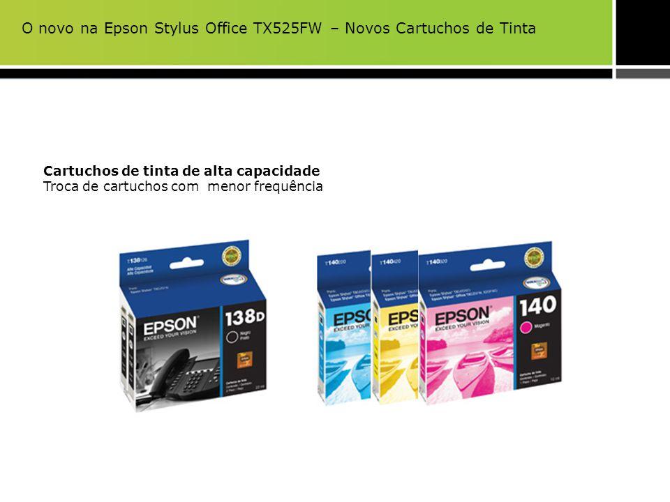 Cartuchos de tinta de alta capacidade Troca de cartuchos com menor frequência O novo na Epson Stylus Office TX525FW – Novos Cartuchos de Tinta