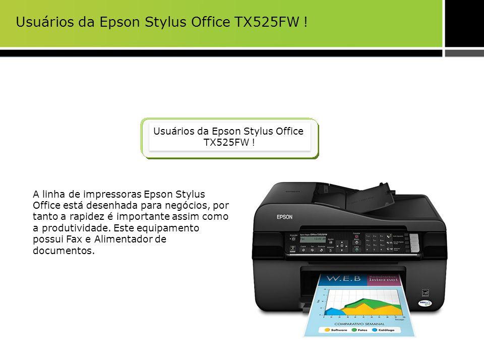 Principais argumentos de venda da Epson Stylus Office TX525FW Rápida A Multifuncional 1 mais rápida do mundo: 15 ISO ppm (preto) 5.5 ISO ppm (A4, cor) PC-Fax: Documentos de fax a partir de um computador com software 2 PC-fax incluido Fax de alta velocidade: Envia documentos de fax em preto e branco e coloridos incluso em até 3 segundos.