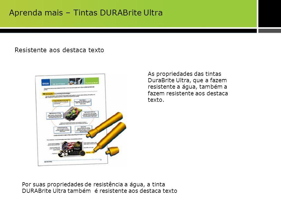 Aprenda mais – Tintas DURABrite Ultra Resistente aos destaca texto As propriedades das tintas DuraBrite Ultra, que a fazem resistente a água, também a