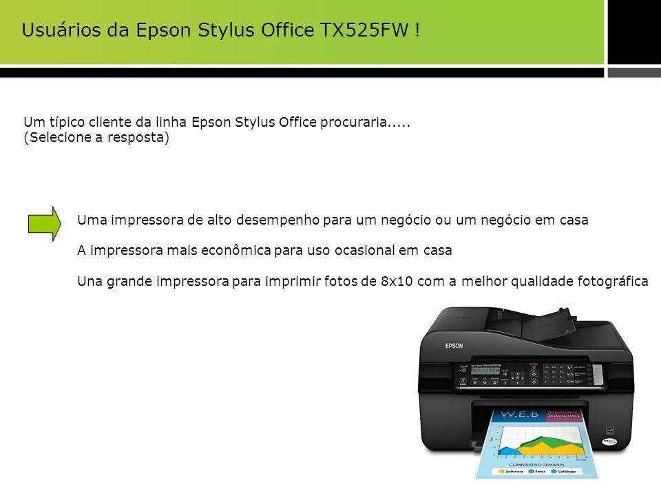 Principais argumentos de venda da Epson Stylus Office TX525FW Rápida A Multifuncional 1 mais rápida do mundo: 15 ISO ppm (preto) 5.5 ISO ppm (A4, cor) PC-Fax: Documentos de fax a partir de um computador con software 2 PC-fax incluido Fax de alta velocidade: Envia documentos de fax em preto e branco e colorido incluso em até 3 segundos.