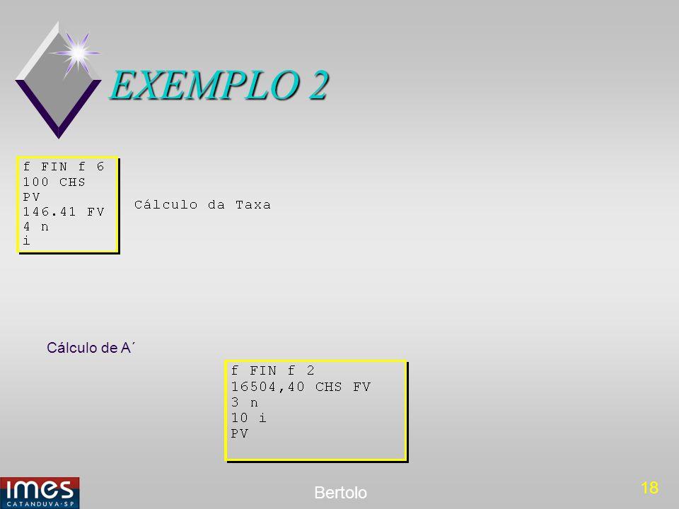 18 Bertolo EXEMPLO 2 Cálculo de A´