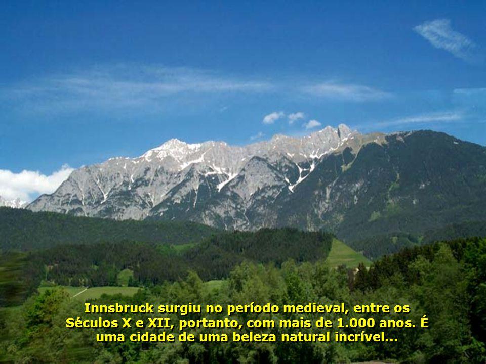A água potável do Tirol, é, também, uma das melhores do mundo.