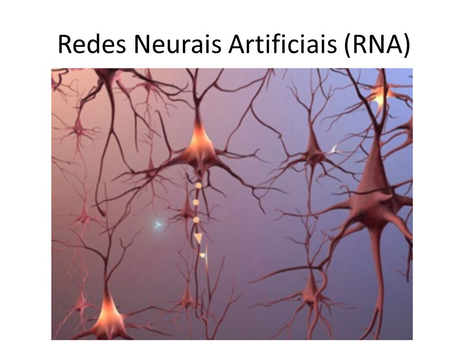 Redes Neurais Artificiais (RNA)