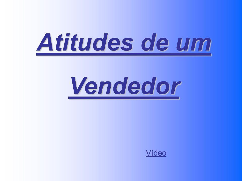 Atitudes de um Vendedor Vídeo