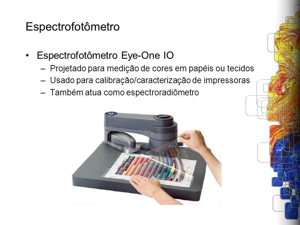Espectrofotômetro Espectrofotômetro Eye-One IO –Projetado para medição de cores em papéis ou tecidos –Usado para calibração/caracterização de impresso