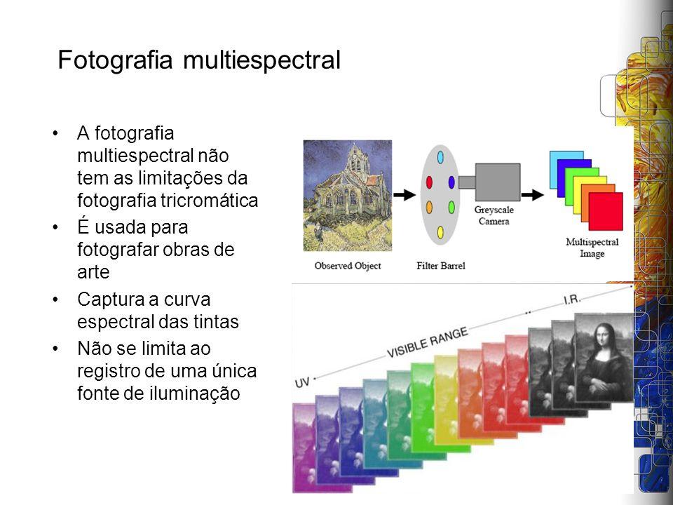 Fotografia multiespectral A fotografia multiespectral não tem as limitações da fotografia tricromática É usada para fotografar obras de arte Captura a