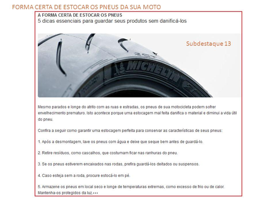 ... Subdestaque 13 FORMA CERTA DE ESTOCAR OS PNEUS DA SUA MOTO