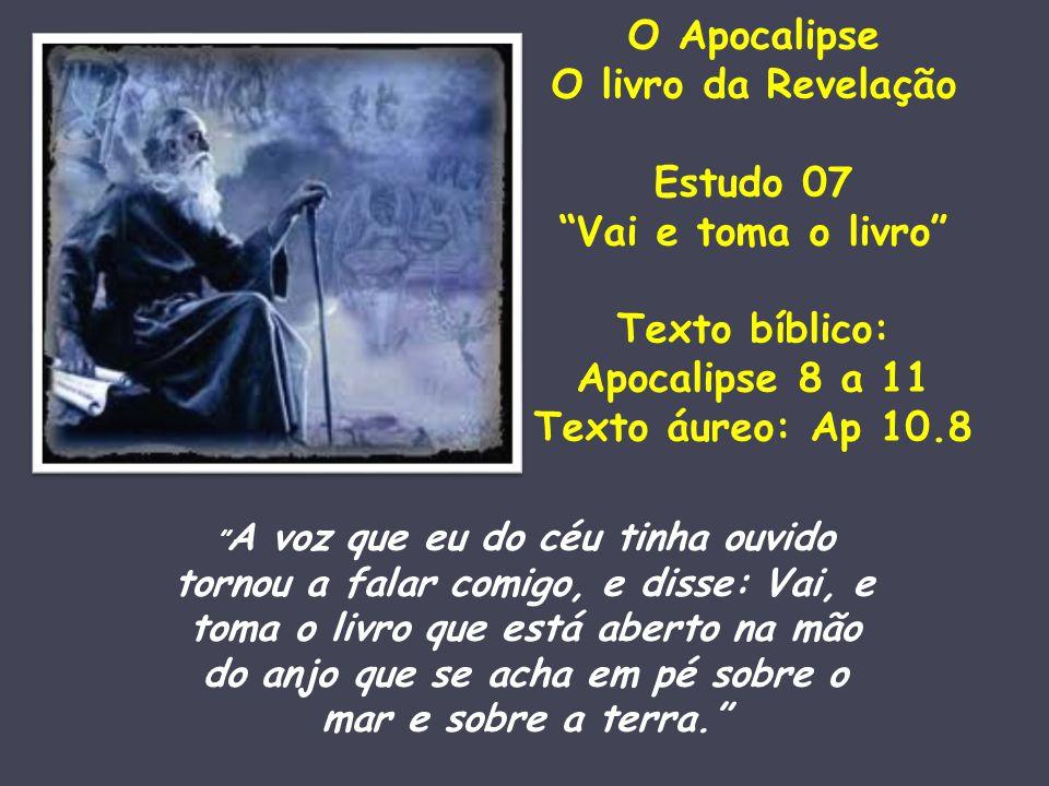 Capítulos 8 a 11 – O espetáculo vai continuar Sim, o espetáculo vai prosseguir: Depois da visão do livro com seus sete selos, dos quatro seres viventes, dos 24 anciãos, do leão de Judá, do Cordeiro de Deus, Jesus, e da visão da glória dos santos no capítulo 5...