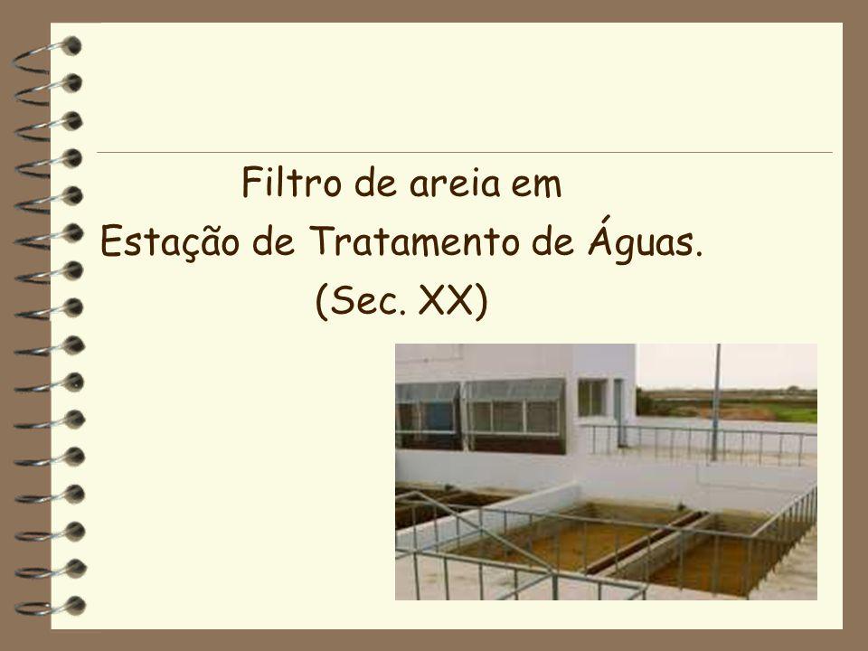 Filtro de areia em Estação de Tratamento de Águas. (Sec. XX)