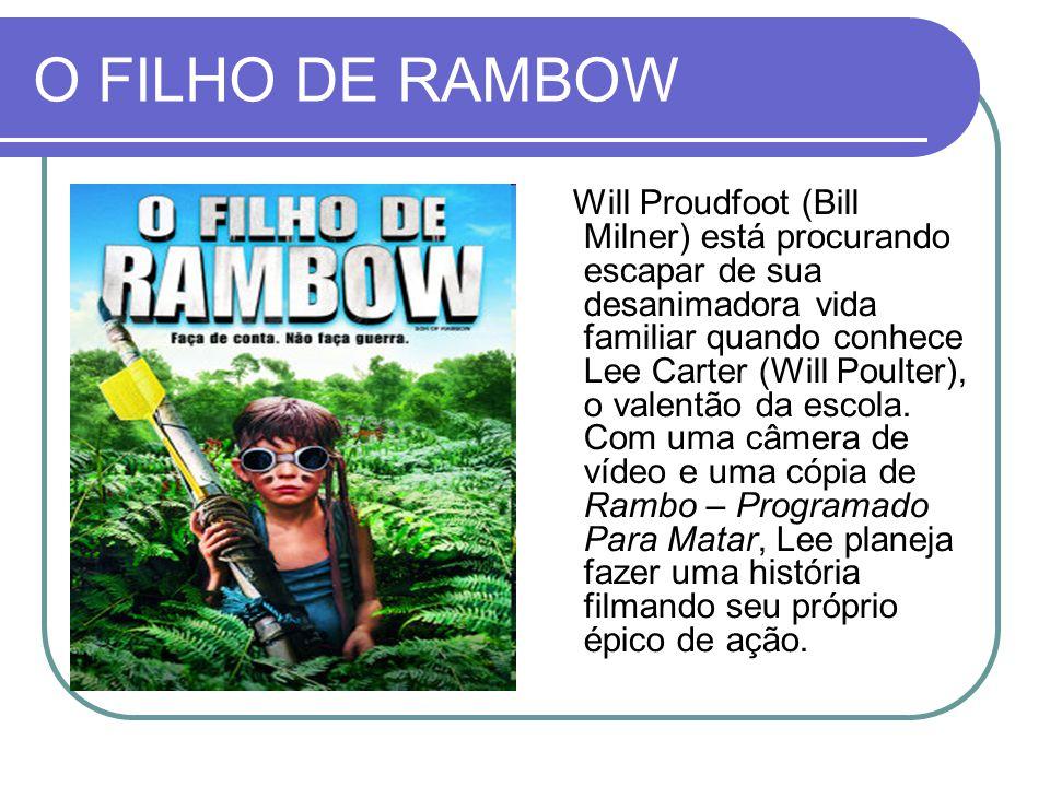 O FILHO DE RAMBOW Will Proudfoot (Bill Milner) está procurando escapar de sua desanimadora vida familiar quando conhece Lee Carter (Will Poulter), o v