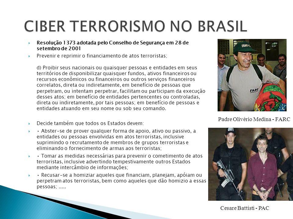 TERRORISMO - ANGÚSTIA / CHOQUE/ INCOMPREENSÃO SÉCULO XX / XXI - PARA / COM O ESPECTADOR CIBER TERRORISMO -UTILIZAÇÃO DE MEIOS LÓGICOS PARA PERPETRAR ATAQUES