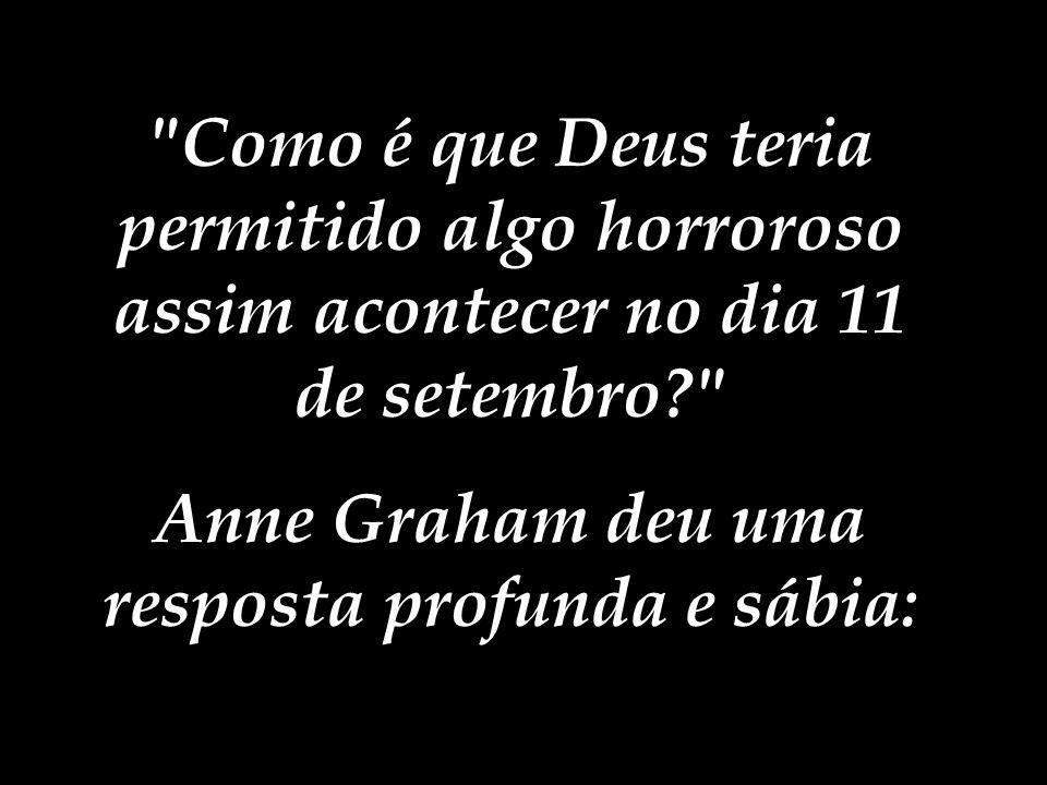 Finalmente a verdade é dita na TV Americana. A filha de Billy Graham estava sendo entrevistada no Early Show e Jane Clayson perguntou a ela: