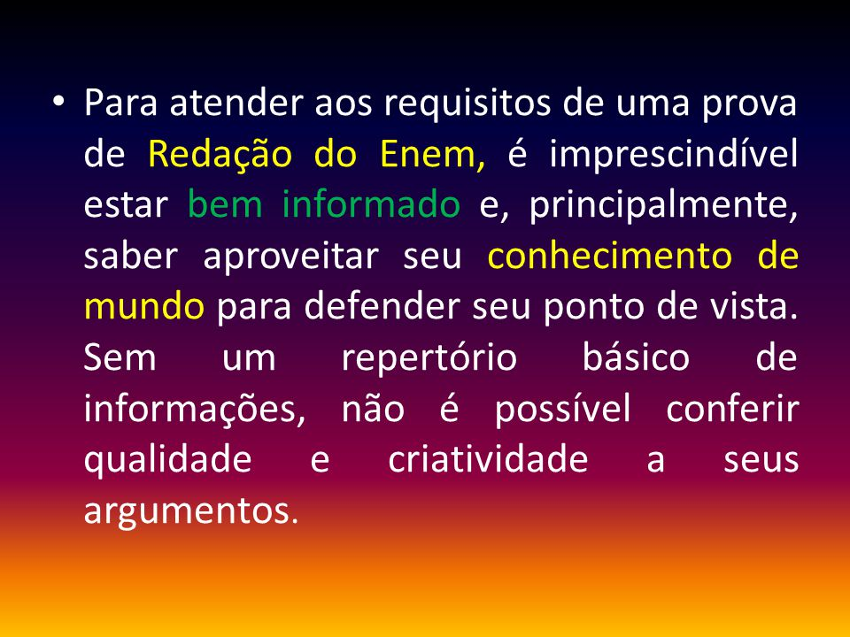 Temas exigidos nas redações do Enem 2012 - Movimento imigratório para o Brasil no século 21 2011 - Viver em rede no século 21: os limites entre o público e o privado 2010 - O trabalho na construção da dignidade humana 2009 - O indivíduo frente à ética nacional 2008 - Como preservar a floresta Amazônica: suspender imediatamente o desmatamento; dar incentivo financeiros a proprietários que deixarem de desmatar; ou aumentar a fiscalização e aplicar multas a quem desmatar 2007 - O desafio de se conviver com as diferenças