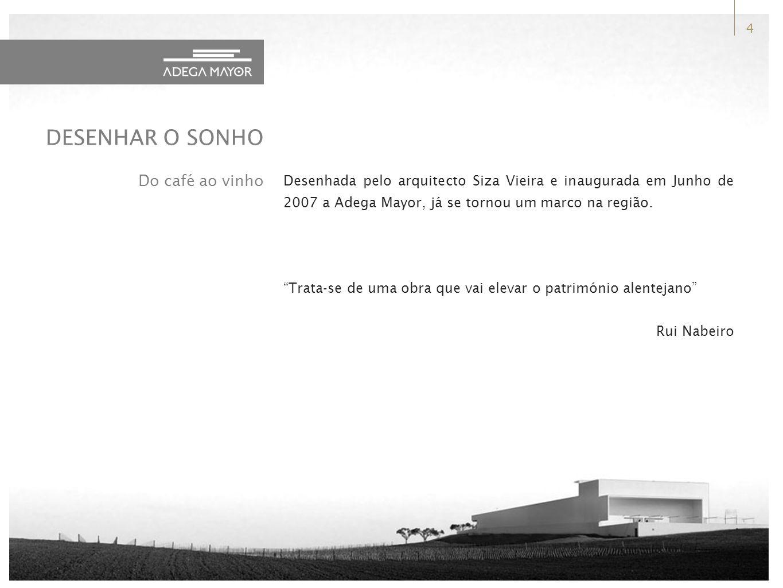 Desenhada pelo arquitecto Siza Vieira e inaugurada em Junho de 2007 a Adega Mayor, já se tornou um marco na região.