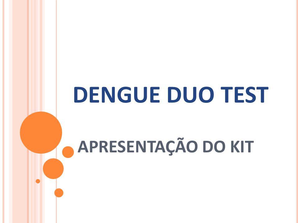DENGUE DUO TEST APRESENTAÇÃO DO KIT
