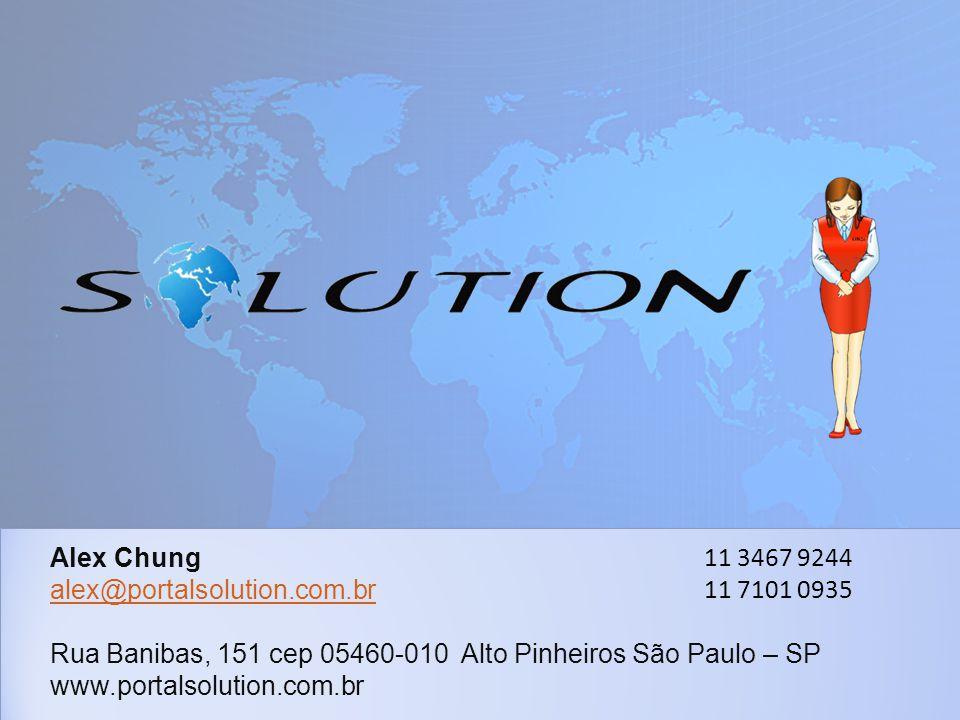 Alex Chung alex@portalsolution.com.br Rua Banibas, 151 cep 05460-010 Alto Pinheiros São Paulo – SP www.portalsolution.com.br 11 3467 9244 11 7101 0935