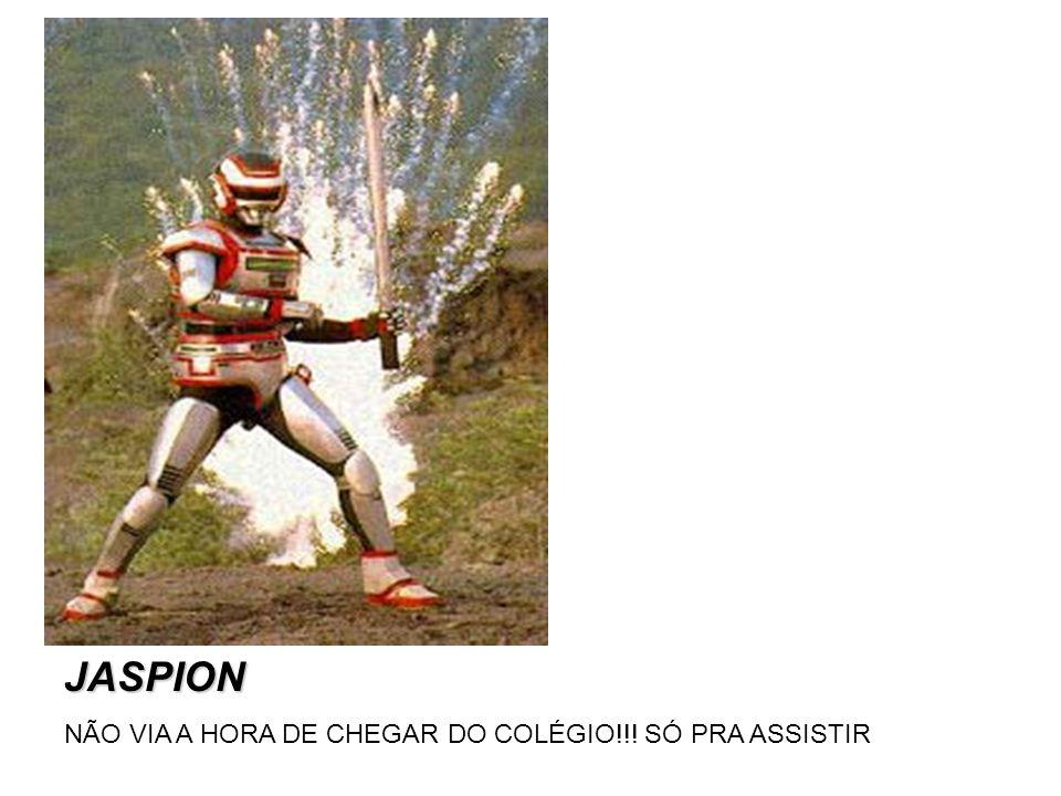 JASPION NÃO VIA A HORA DE CHEGAR DO COLÉGIO!!! SÓ PRA ASSISTIR
