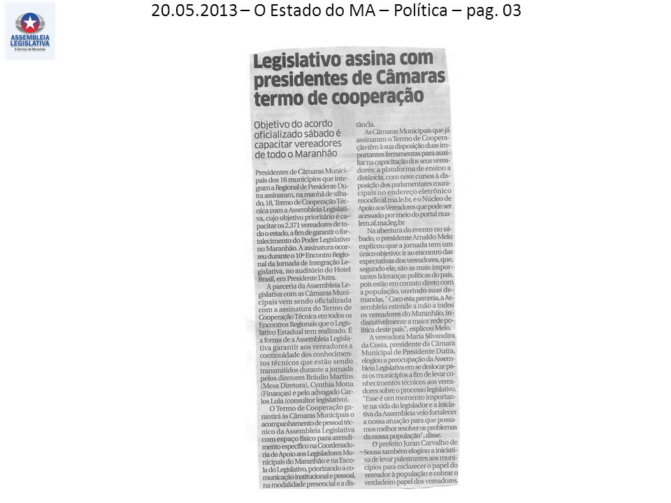 20.05.2013 – O Estado do MA – Política – pag. 03