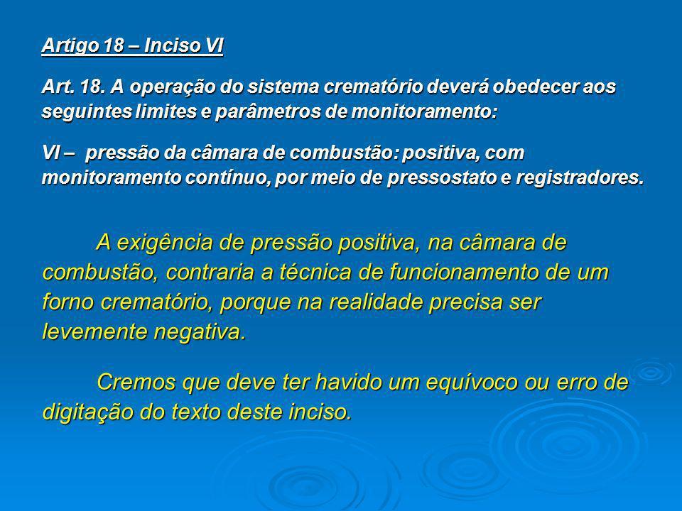 Artigo 18 – Inciso VI Art.18.