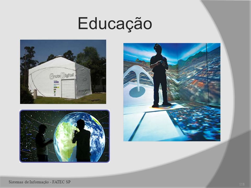 Educação Sistemas de Informação - FATEC SP 118