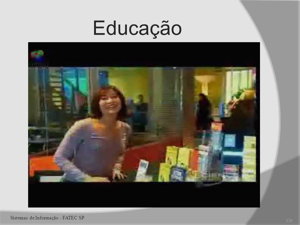 Educação Sistemas de Informação - FATEC SP 126