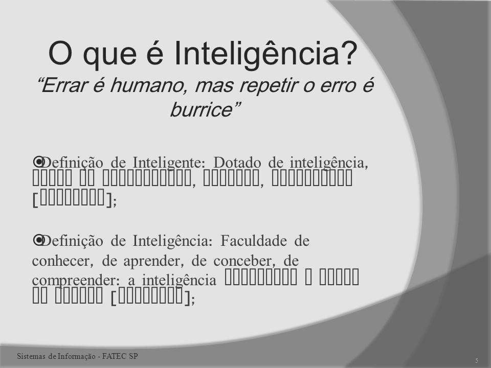 O que é Inteligência.