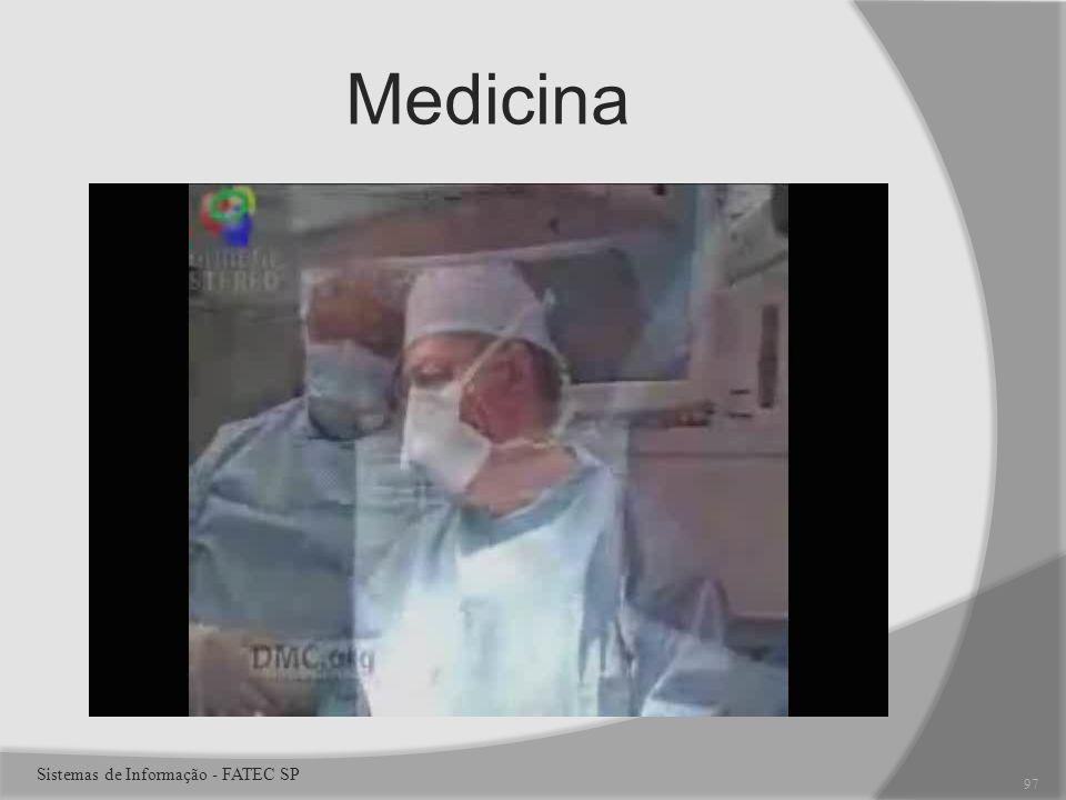Medicina Sistemas de Informação - FATEC SP 97