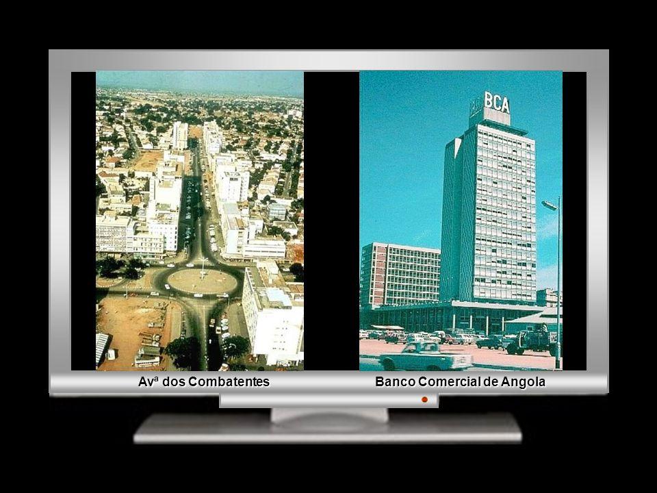 Avª dos Combatentes Banco Comercial de Angola