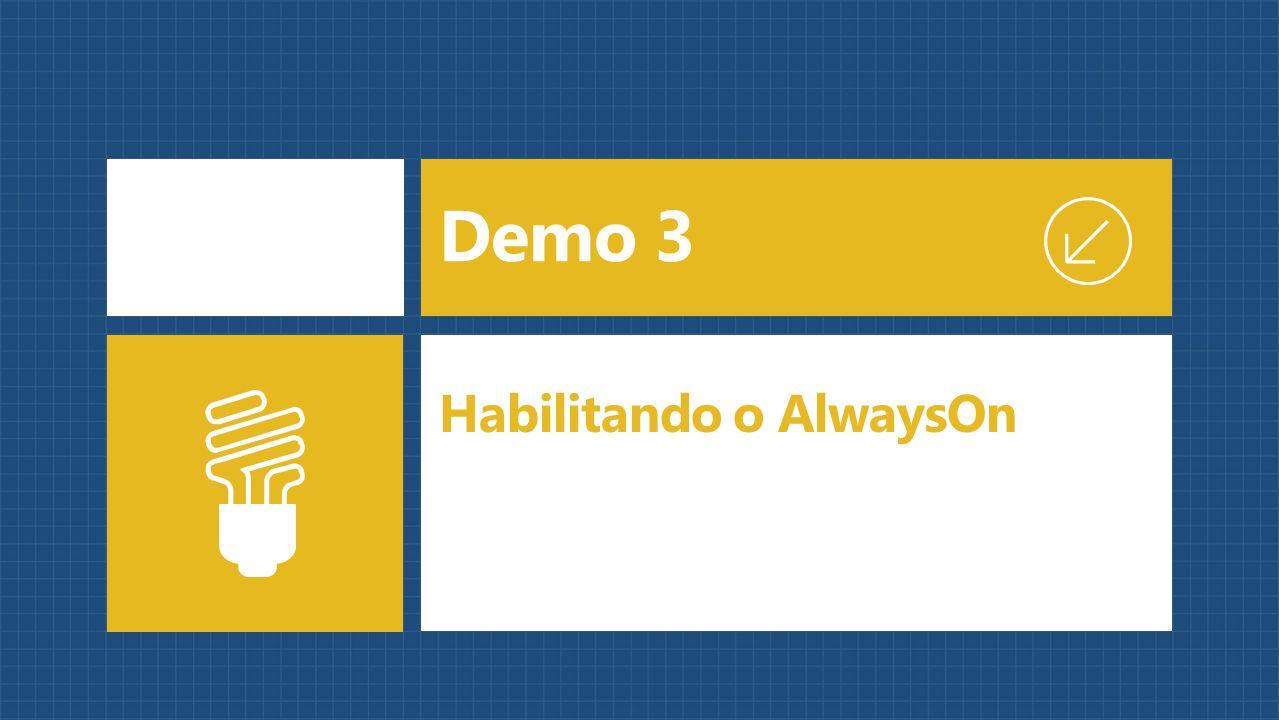 Demo 3 Habilitando o AlwaysOn
