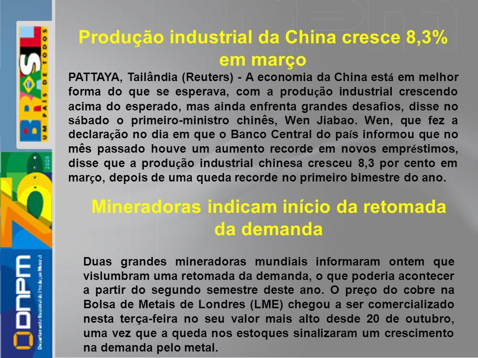 Produção industrial da China cresce 8,3% em março PATTAYA, Tailândia (Reuters) - A economia da China est á em melhor forma do que se esperava, com a p