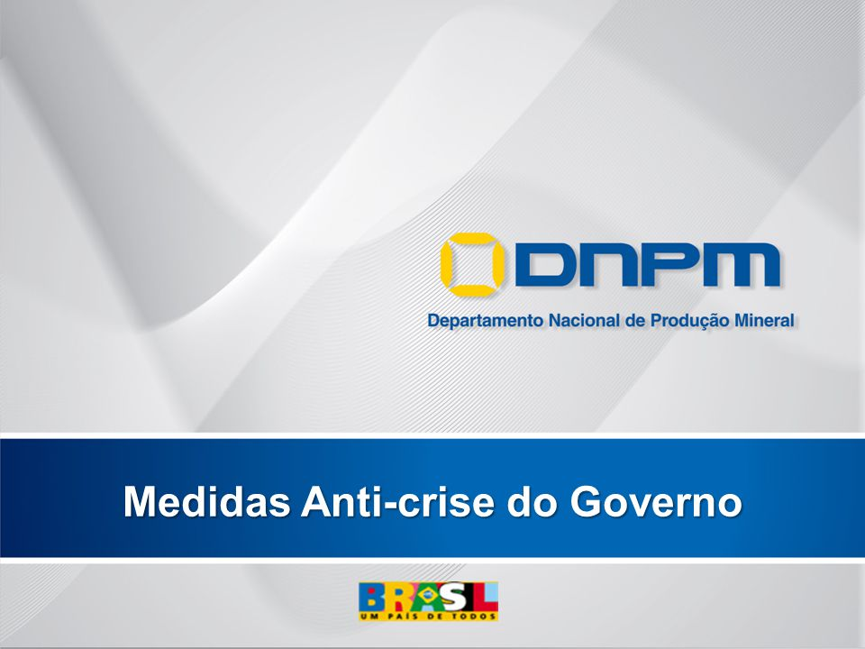Medidas Anti-crise do Governo