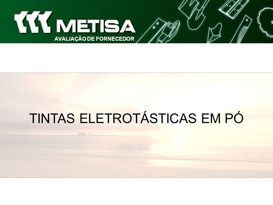 AVALIAÇÃO DE FORNECEDOR TINTAS ELETROTÁSTICAS EM PÓ