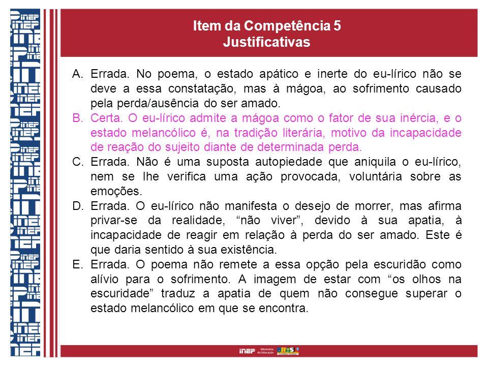 Item da Competência 5 Justificativas A.Errada.