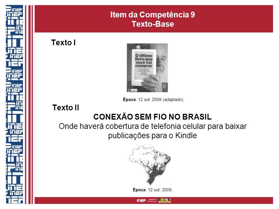 Item da Competência 9 Texto-Base E Texto I Época.12 out.